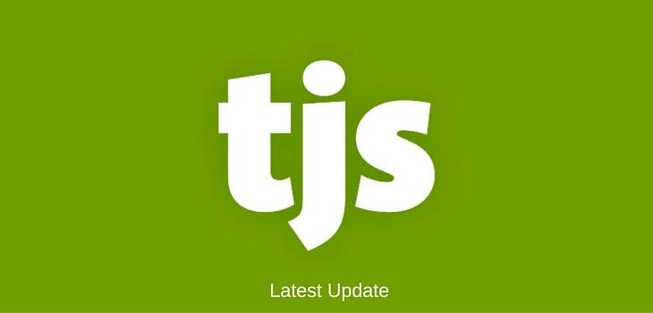 A quick Update from the TJS Team.